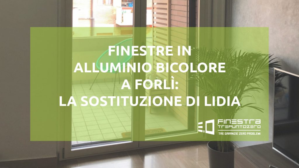 FINESTRE-IN-ALLUMINIO-BICOLORE-A-FORLÌ-LA-SOSTITUZIONE-DI-LIDIA